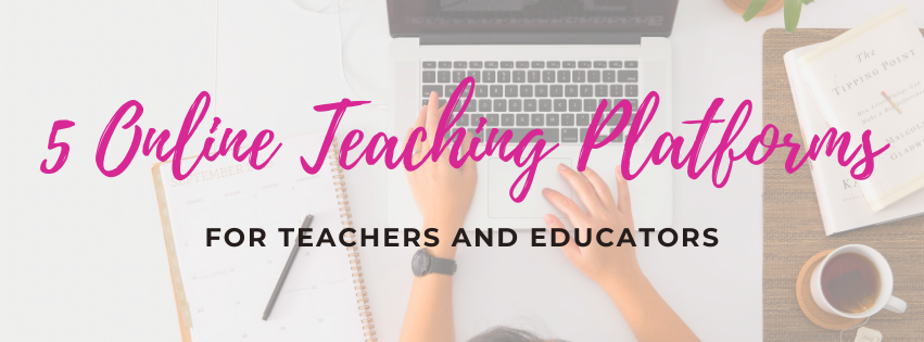 Online teaching platforms for educators