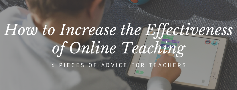 How to increase the effectiveness of online teaching
