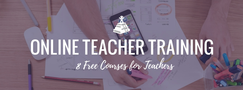 8 Free Online Teacher Training Courses