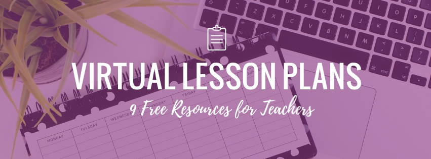 9 Free Virtual Lesson Plans for Teachers